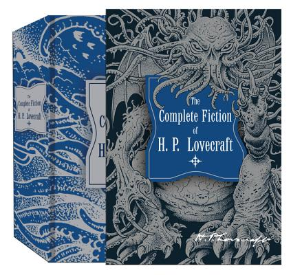 The Complete Fiction of H.P. Lovecraft COMP FICTION OF HP LOVECRAFT (Knickerbocker Classics) [ H. P. Lovecraft ]