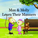 Max and Molly Learn Their Manners