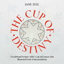 The Cup of Destiny [with Cup/Saucer] [With Cup/Saucer] CUP OF DESTINY W/CUP/SAUC...