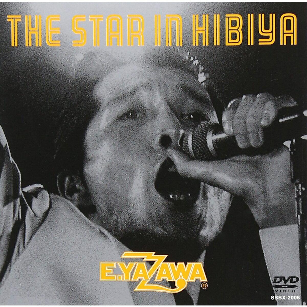 THE STAR IN HIBIYA [ 矢沢永吉 ]