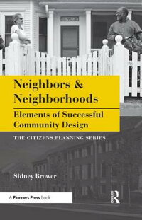 NeighborsandNeighborhoods:ElementsofSuccessfulCommunityDesign