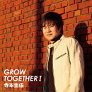 GROW TOGETHER 1