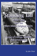Standing Tall: Willie Long and the Mare Island Original 21ers