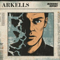 【輸入盤】MorningReport[Arkells]