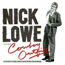 【輸入盤】Nick Lowe And His Cowboy Outfit