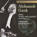 TBS Vintage Classics チャイコフスキー:交響曲第4番 グリンカ:≪ルスランとリュドミラ≫序曲 [ アレクサンドル・ガウク ]