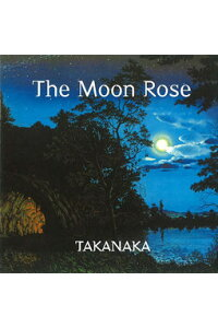 The_Moon_Rose