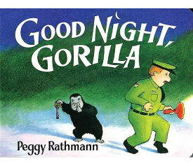 Good Night, Gorilla Board Book GOOD NIGHT GORILLA BOARD BK-BO [ Peggy Rathmann ]