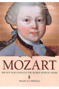 Mozart:_The_Boy_Who_Changed_th