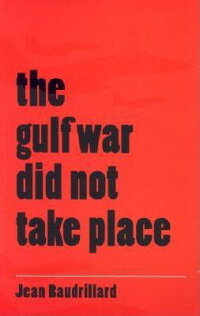 The_Gulf_War_Did_Not_Take_Plac