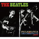 PHILADELPHIA & INDIANAPOLIS 1964 [ ザ・ビートルズ ] ランキングお取り寄せ
