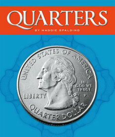 Quarters QUARTERS (All about Money) [ Maddie Spalding ]