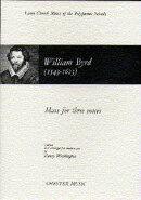 【輸入楽譜】バード, William: 三声のミサ (ラテン語)