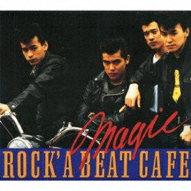 ROCK'A BEAT CAFE [ MAGIC ]