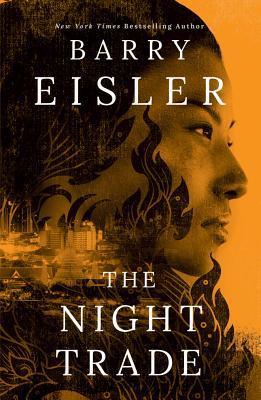 The Night Trade NIGHT TRADE (Livia Lone) [ Barry Eisler ]