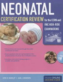 Neonatal Certification Review for the CCRN and RNC High-Risk Examination [With Access Code]