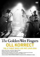 OLL KORRECT VOL.2 THREE DOGS LIVE OUT LOUD 2016