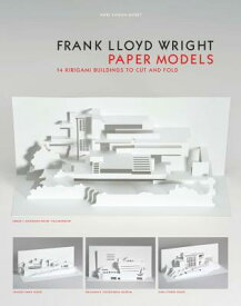 Frank Lloyd Wright Paper Models: 14 Kirigami Buildings to Cut and Fold (Paper Folding, Origami) FRANK LLOYD WRIGHT PAPER MODEL [ Marc Hagan-Guirey ]