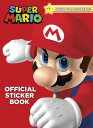 Super Mario Official Sticker Book (Nintendo) SUPER MARIO OFF STICKER BK (NI [ Steve Foxe ]