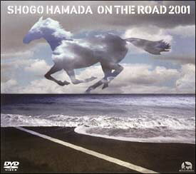 ON THE ROAD 2001〜THE MONOCHROME RAINBOW/LET SUMMER [ 浜田省吾 ]