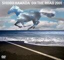 ON THE ROAD 2001~THE MONOCHROME RAINBOW/LET SUMMER [ 浜田省吾 ]