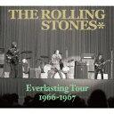 EVERLASTING TOUR 1966-1967 [ ザ・ローリング・ストーンズ ]