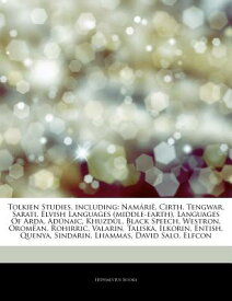 Articles on Tolkien Studies, Including: Nama RIA, Cirth, Tengwar, Sarati, Elvish Languages (Middle-E ARTICLES ON TOLKIEN STUDIES IN [ Hephaestus Books ]