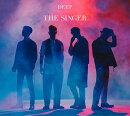 THE SINGER (初回限定盤 CD+DVD)