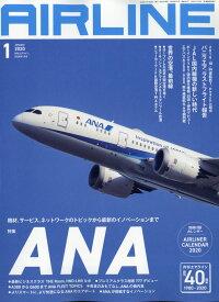AIRLINE (エアライン) 2020年 01月号 [雑誌]
