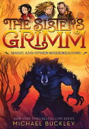Magic and Other Misdemeanors (the Sisters Grimm #5): 10th Anniversary Edition