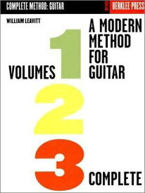 A Modern Method for Guitar: Volumes 1, 2, 3 Complete MODERN METHOD FOR GUITAR [ William Leavitt ]