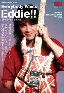 Everybody Wants Eddie!!
