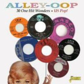 【輸入盤】Alley Oop: 30 One Hit Wonders Us Pop! [ Various ]