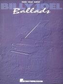 【輸入楽譜】ジョエル, Billy: Billy Joel-Ballads