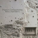 PIANO COLLECTIONS / FINAL FANTASY 10 [ (ゲーム・ミュージック) ]