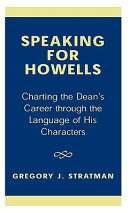 Speaking for Howells: Charting the Dean's Career Through the Language of His Characters