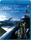 スーパーローリング・イン・ザ・スカイ「ブルーインパルス」【Blu-ray】
