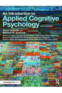 AnIntroductiontoAppliedCognitivePsychologyINTROTOAPPLIEDCOGNITIVEPSY[DavidGroome]