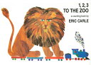 1, 2, 3 to the Zoo: A Counting Book 1 2 3 TO THE ZOO BOARD BK/E-BO [ Eric Carle ...