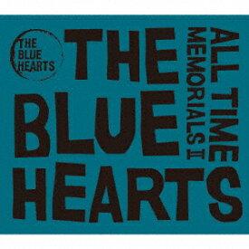 【楽天ブックス限定先着特典】ALL TIME MEMORIALS II(コルクコースター (ロゴ)) [ THE BLUE HEARTS ]