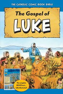 The Catholic Comic Book Bible: Gospel of Luke