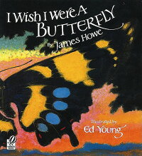 I_Wish_I_Were_a_Butterfly