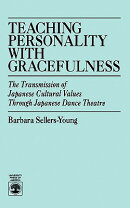 Teaching Personality with Gracefulness: The Transmission of Japanese Cultural Values Through Japanes