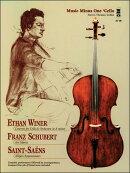 【輸入楽譜】イーサン・ウィナー、フランツ・シューベルト & サン・サーンス: チェロとピアノのための小品集: 参考…