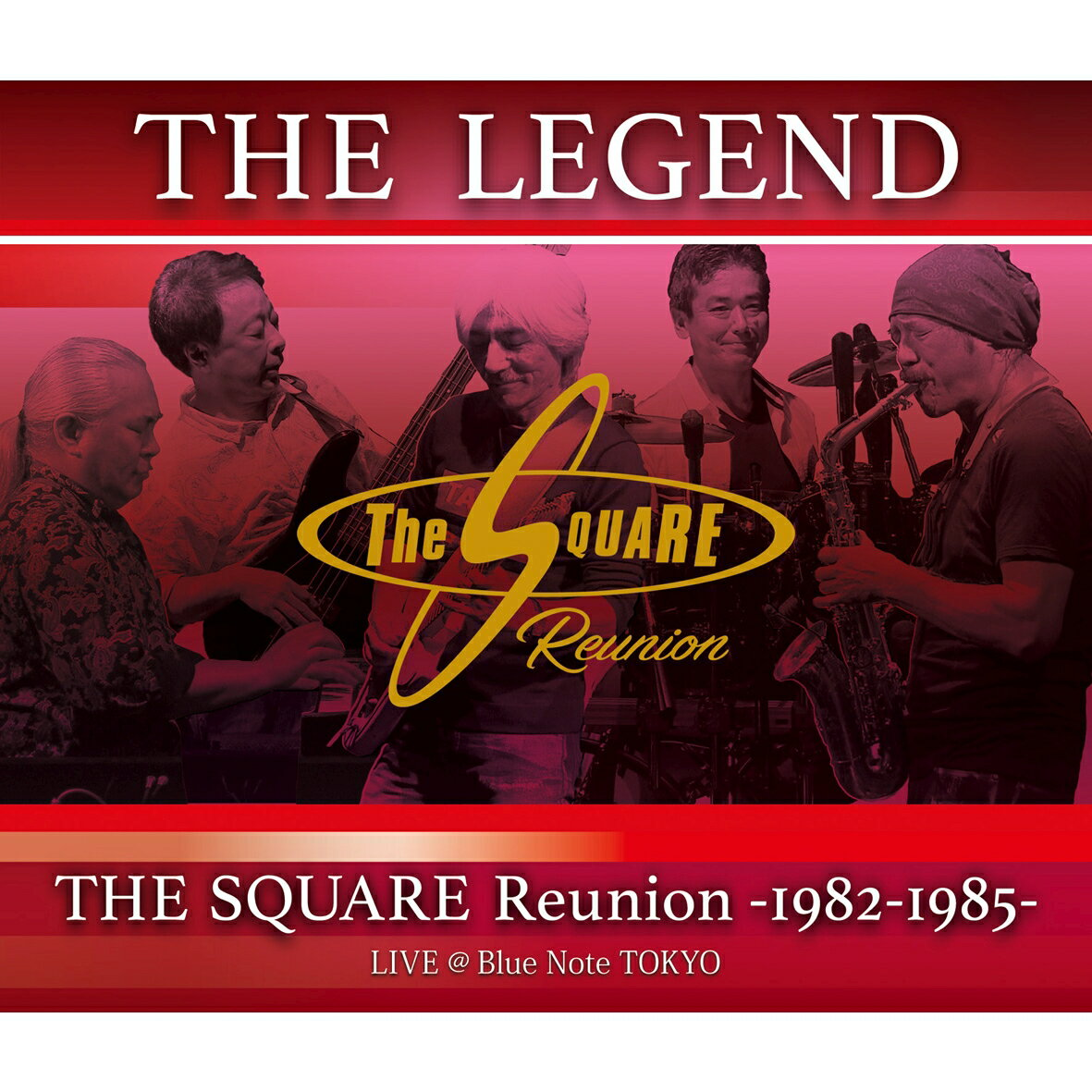 """""""THE LEGEND"""" / THE SQUARE Reunion -1982-1985- LIVE @Blue Note TOKYO【Blu-ray】 [ THE SQUARE Reunion ]"""