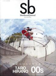 Sb Skateboard Journal/2018GOOD 2018年 01月号 [雑誌]