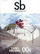 Sb Skateboard Journal/2018GOOD 2018年 01月号 [雑誌]
