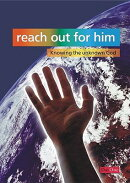 Reach Out for Him: Knowing the Unknown God