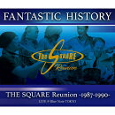 """FANTASTIC HISTORY"" / THE SQUARE Reunion -1987-1990- LIVE @Blue Note TOKYO【Blu-ray】"
