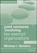 Joint Ventures Involving Tax-Exempt Organizations: 2017 Cumulative Supplement